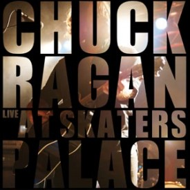 Chuck Ragan – Live At Skaters Pallace