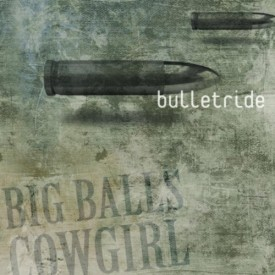 Big Balls Cowgirl – Bulletride