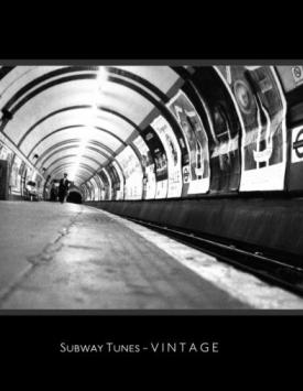 Subway Tunes – Vintage