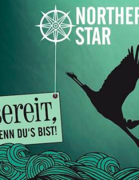 Northern Star – Bereit, wenn du's bist!