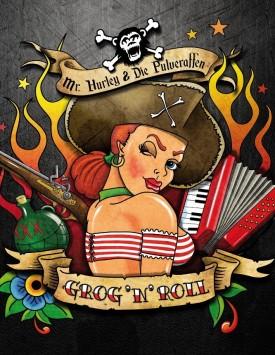 Mr. Hurley & Die Pulveraffen – Grog'n'Roll