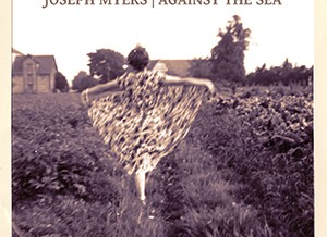 Joseph Myers – Against the sea