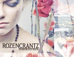 Rozencrantz – Tears black reign