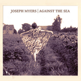 Joseph Myers – Against the sea