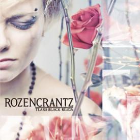 Rozencrantz - Tears black reign