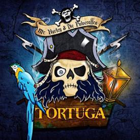 Mr. Hurley & Die Pulveraffen – Tortuga