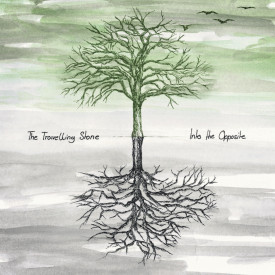 The Travelling Stone - Into the Opposite