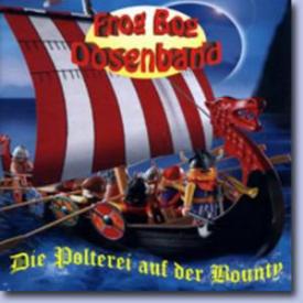 Frog Bog Dosenband - Die Polterei auf der Bounty