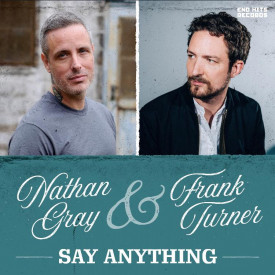 Nathan Gray & Frank Turner - Say Anything